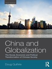 China and Globalization: The Social, Economic and Political Transformation of Chinese Society, Edition 3