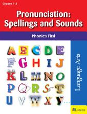 Pronunciation: Spellings and Sounds: Phonics First