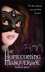 The Homecoming Masquerade Girls Wearing Black 1  Book PDF