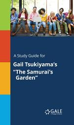A Study Guide for Gail Tsukiyama's