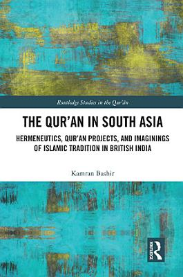 The Qur an in South Asia