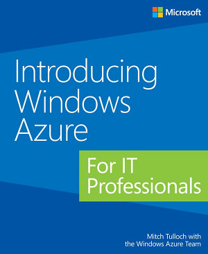 Introducing Windows Azure for IT Professionals PDF
