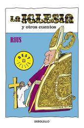 La iglesia y otros cuentos (Colección Rius)