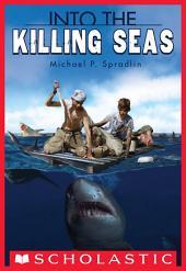 Into the Killing Seas