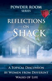 Reflections on the Shack