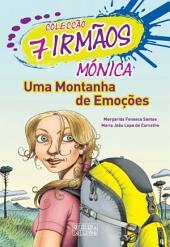 Mónica - Uma Montanha de Emoções