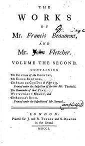 The Works of Francis Beaumont and John Fletcher: Volume 2