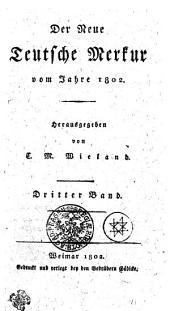 Der Neue Teutsche Merkur vom Jahr 1802: Dritter Band