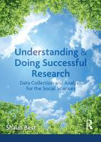Understanding and Doing Successful Research PDF
