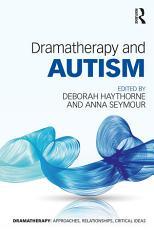 Dramatherapy and Autism PDF