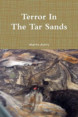 Terror In The Tar Sands PDF