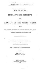 American State Papers: Documents, Legislative and Executive, of the Congress of the United States ..., Volume 4