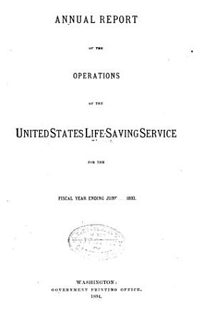 Annual Report of the United States Life Saving Service PDF
