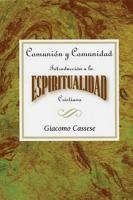 Comunin y comunidad  Introduccin a la espiritualidad Cristiana AETH PDF