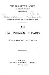 An Englishman in Paris: (Notes and Recollections)