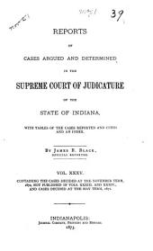 Reports of Cases Argued and Determined in the Supreme Court of Judicature of the State of Indiana: Volume 35