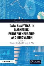 Data Analytics in Marketing, Entrepreneurship, and Innovation