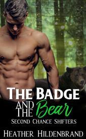 The Badge & The Bear: Bad News Bears #2