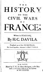The History of the Civil Wars of France. 2. Impr