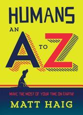 Humans: An A-Z