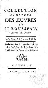 Collection complète des œuvres de J.J. Rousseau: Volume20