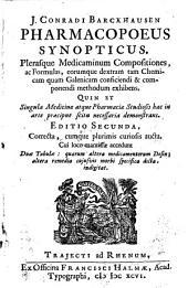 Pharmacopoeus synopticus. Plerasque medicaminum compositiones, ac formulas ... exhibens. II. ed.