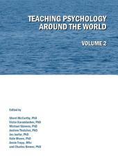 Teaching Psychology around the World: Volume 2, Volume 2