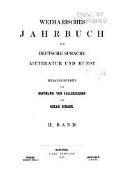 Weimarisches Jahrbuch für deutsche Sprache, Litteratur und Kunst: Band 2