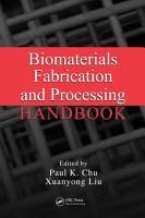 Biomaterials Fabrication and Processing Handbook PDF