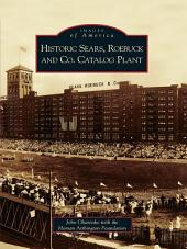 Historic Sears, Roebuck and Co. Catalog Plant