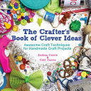 The Crafter s Book of Clever Ideas PDF