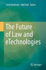 The Future of Law and eTechnologies