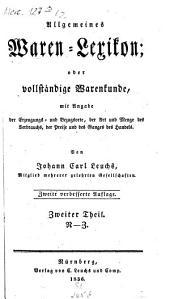Allgemeines Waren-Lexikon: Volume 2