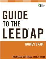 Guide to the LEED AP Homes Exam PDF