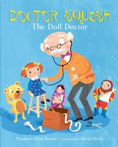 Doctor Squash the Doll Doctor