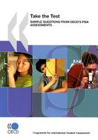 PISA Take the Test Sample Questions from OECD s PISA Assessments PDF