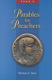 Parables for Preachers: Volume 3