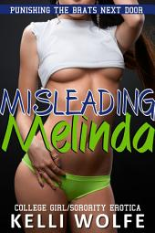 Misleading Melinda (sorority girls blackmail erotica)
