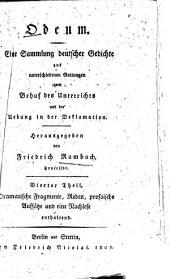 Odeum: eine Sammlung deutscher Gedichte aus unterschiedenen Gattungen zum Behuf des Unterrichts und der Uebung in der Deklamation, Band 4
