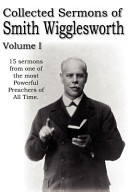 Collected Sermons of Smith Wigglesworth PDF