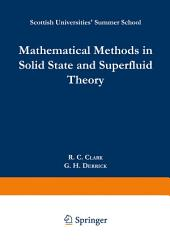 Mathematical Methods in Solid State and Superfluid Theory: Scottish Universities' Summer School