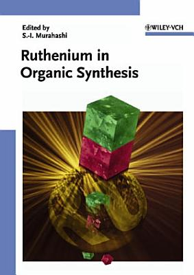 Ruthenium in Organic Synthesis PDF
