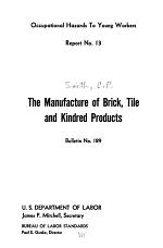 The Manufacture of Brick, Tile and Kindred Products