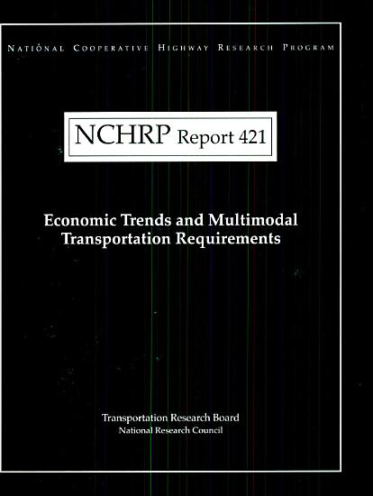 Economic Trends and Multimodal Transportation Requirements PDF