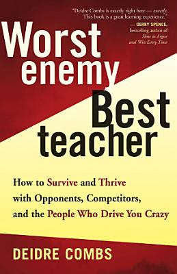 Worst Enemy  Best Teacher