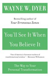 You Ll See It When You Believe It Book PDF