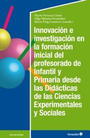 Innovaci  n e investigaci  n en la formaci  n inicial del profesorado de infantil y primaria PDF