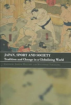 Japan  Sport and Society PDF