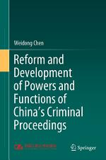 Reform and Development of Powers and Functions of China's Criminal Proceedings