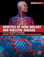 Genetics of Bone Biology and Skeletal Disease PDF